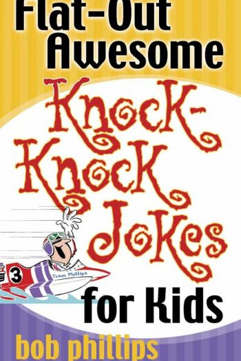 FLAT-OUT AWESOME KNOCK KNOCK JOKES