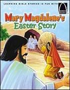ARCH BK: MARY MAGDALENE'S EASTER STORY