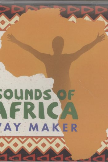 SOUNDS OF AFRICA: WAY MAKER