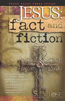 ROSE GUIDE: JESUS, FACT OR FICTION?