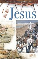 ROSE GUIDE: LIFE OF JESUS
